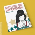 Mistletoe And Winehouse