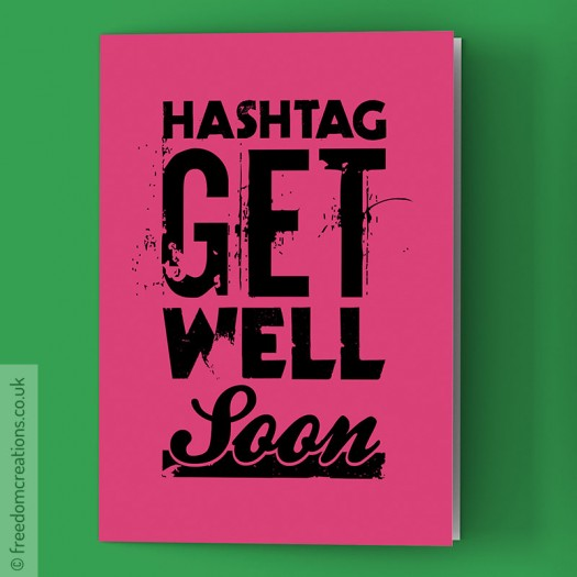 Hashtag Get Well Soon