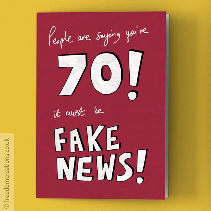 fake news 70th birthday card by pello