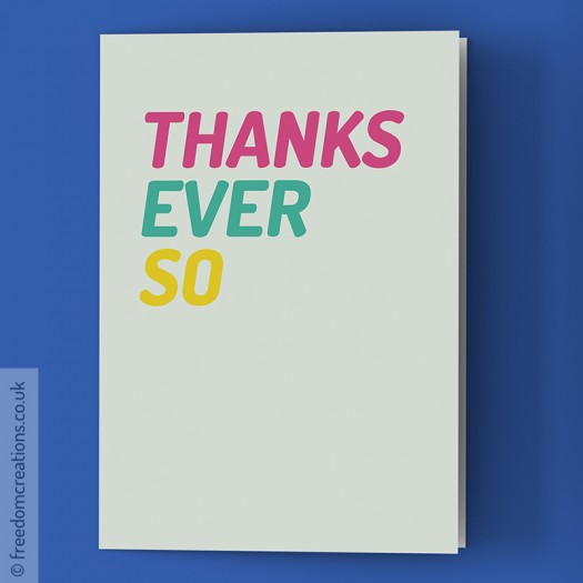 Thanks Ever So